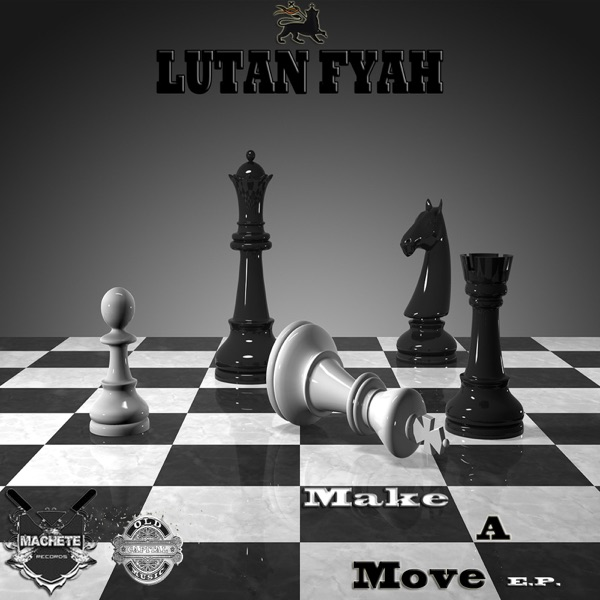 Lutan Fyah - Make a Move (2019) EP