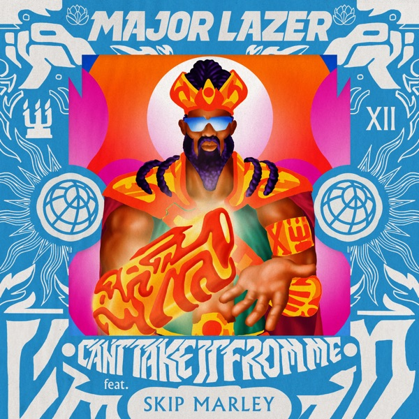 Major Lazer feat. Skip Marley - Can't Take It From Me (2019) Single