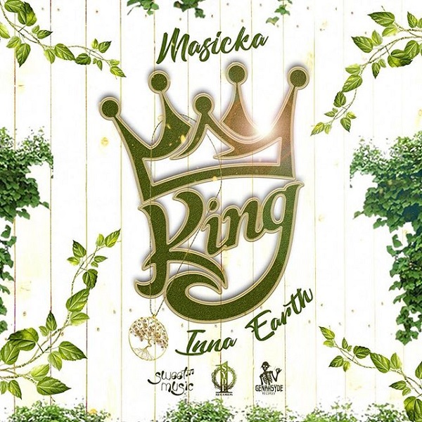 Masicka - King Inna Earth (2019) Single