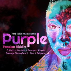 Purple Passion Riddim [Fams House Music] (2019)