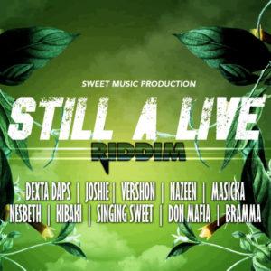 Still a Live Riddim [SweetMusic Productions] (2019)
