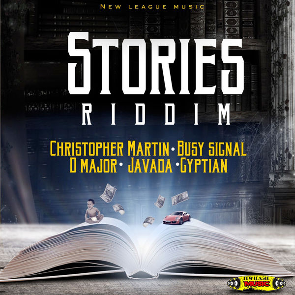 Stories Riddim [New League Music] (2019)