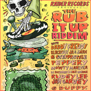 The Rub It Up Riddim [Raider Records] (2019)