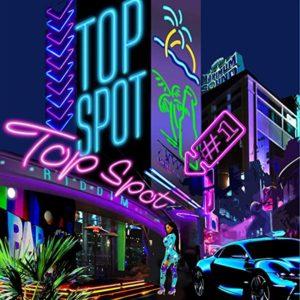 Top Spot Riddim [Maximum Sound] (2019)