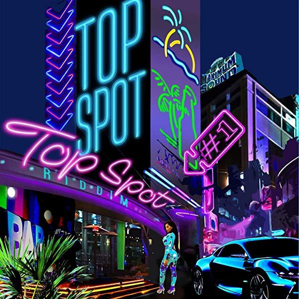 Top Spot Riddim [Maximum Sound] (2019) | RastaRespect com