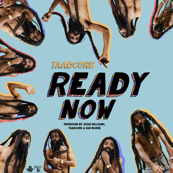 Yaadcore - Ready Now (2019) Single