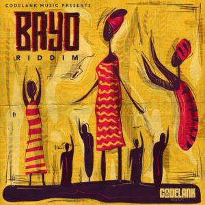 Bayo Riddim [Codelank Music] (2019)