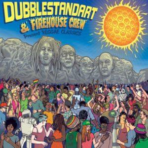 Dubblestandart & Firehouse Crew – Reggae Classics (2019) Album