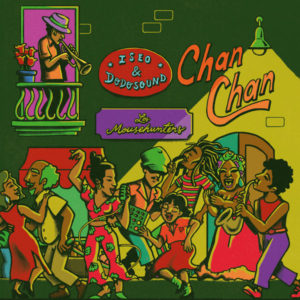 Iseo & Dodosound with The Mousehunters – Chan Chan (2019) Single