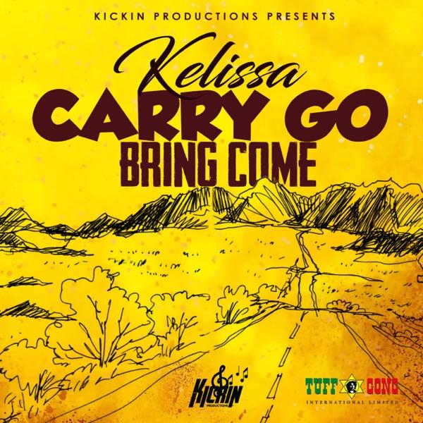 Kelissa – Carry Go Bring Come (2019) Single