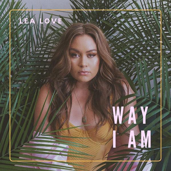 Lea Love - Way I Am (2019) EP