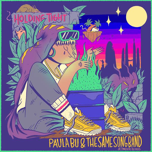 Paula Bu & The Same Song Band – Holding Tight (2019) Single