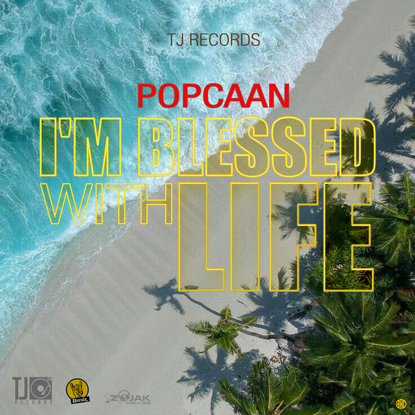 Popcaan - I'm Blessed with Life (2019) Single
