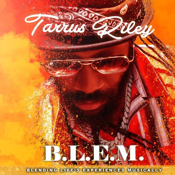 Tarrus Riley - B.L.E.M. (2019) EP