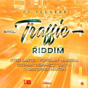 Traffic Riddim [TJ Records] (2019)
