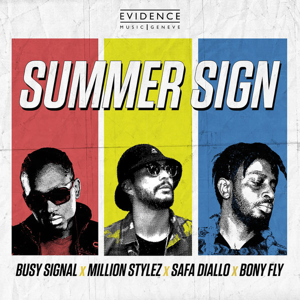 Bony Fly, Busy Signal, Safa Diallo & Million Stylez - Summer Sign (2019) Single