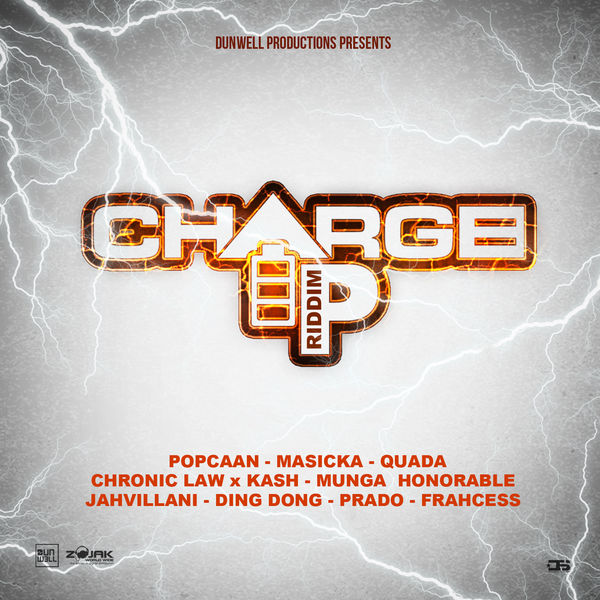 Charge Up Riddim [Dunwell Productions] (2019)
