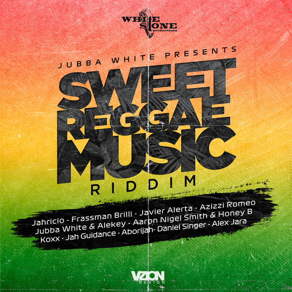 Sweet Reggae Music Riddim [White Stone Productions] (2019)