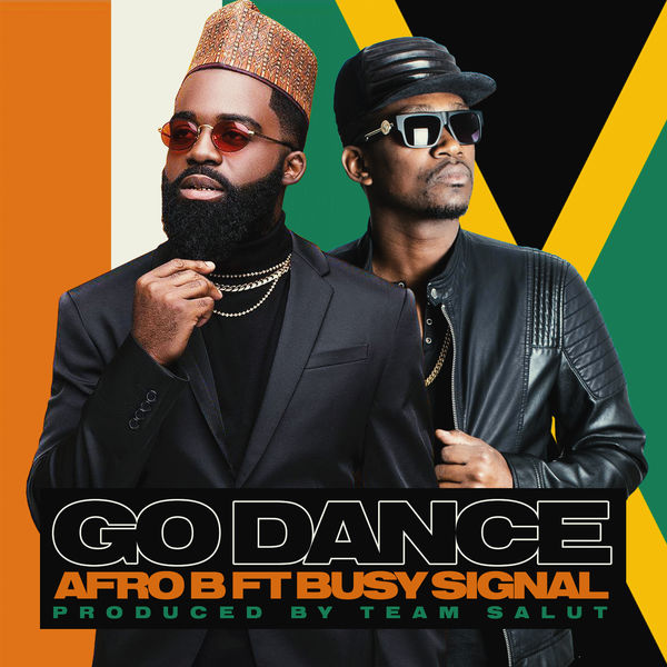 Afro B feat. Busy Signal - Go Dance (2019) Single