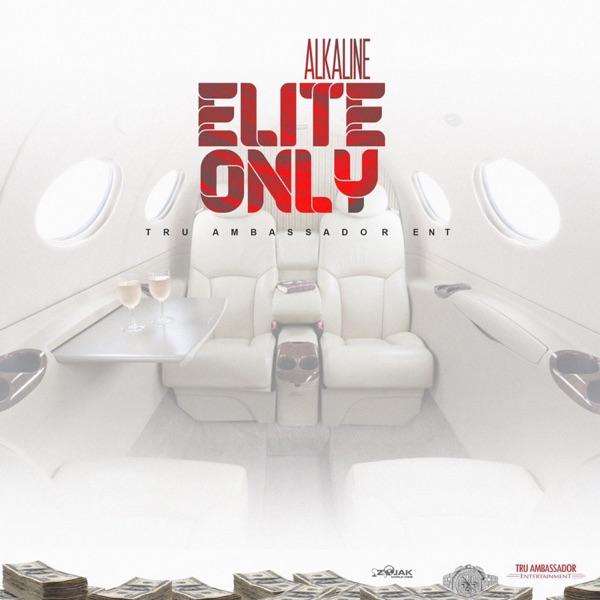 Alkaline - Elite Only (2019) Single