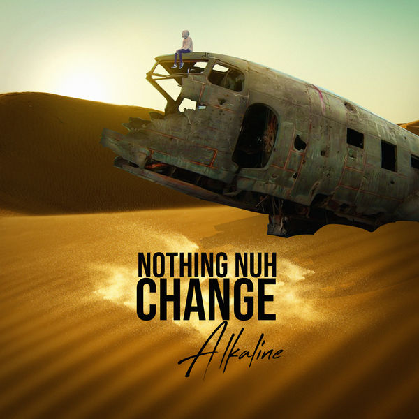 Alkaline - Nothing Nuh Change (2019) Single