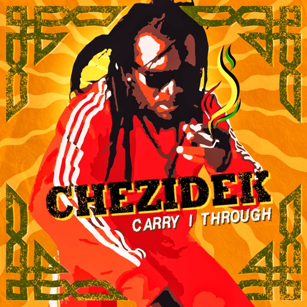 Chezidek - Carry I Through (2019) Single