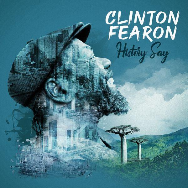 Clinton Fearon - History Say (2019) Album
