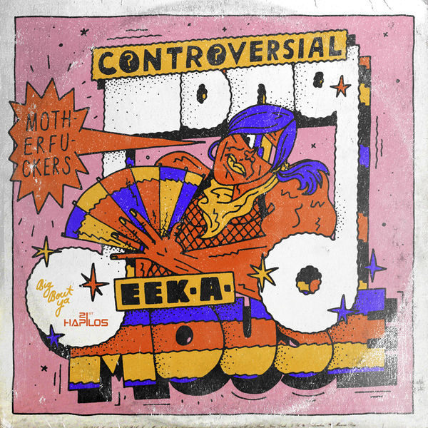 Eek A Mouse - Controversial Song (2019) Single