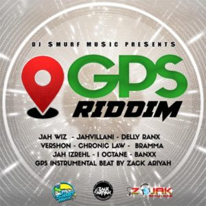 GPS Riddim [DJ Smurf Music] (2019)