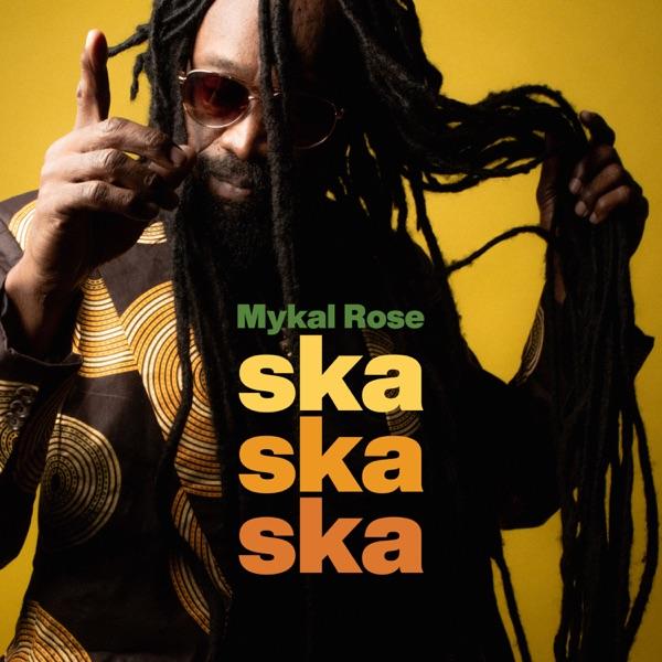 Mykal Rose - Ska Ska Ska (2019) Album