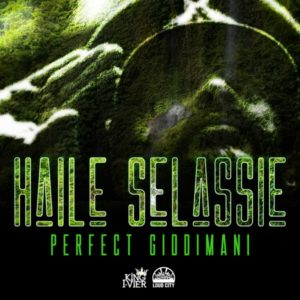 Perfect Giddimani - Haile Selassie (2019) Single