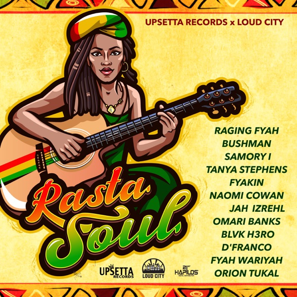 Rasta Soul Riddim [Upsetta Records / Loud City Music] (2019)
