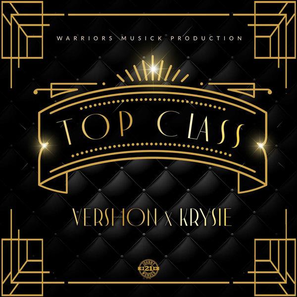 Vershon x Krysie - Top Class (2019) Single