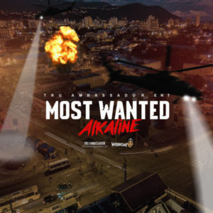 Alkaline - Most Wanted (2019) Single