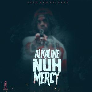 Alkaline - Nuh Mercy (2019) Single
