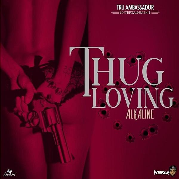 Alkaline - Thug Loving (2019) Single