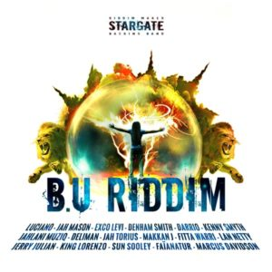 B.U Riddim [Stargate Backing Band] (2019)