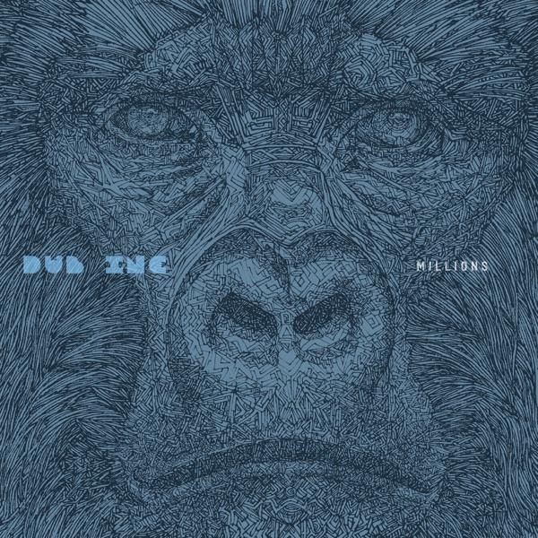Dub Inc - Millions (2019) Album