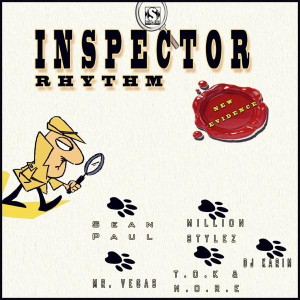 Inspector Riddim (New Evidence) [Stainless Music] (2019)