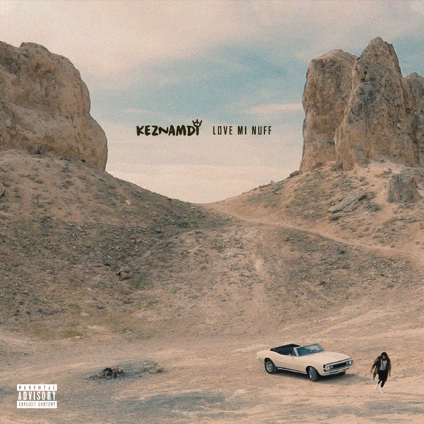 Keznamdi - Love Mi Nuff (2019) Single