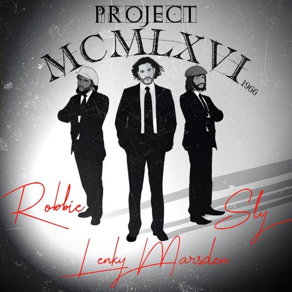 Lenky Marsden feat. Sly & Robbie - Project 1966 (2019) Album