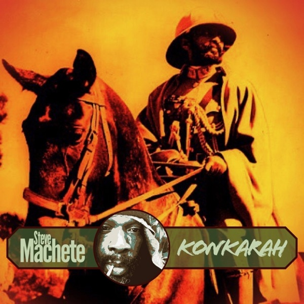 Steve Machete & Addis Records - Konkarah (2019) Single