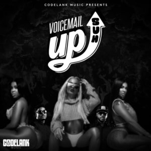 Voicemail & Codelank - Up Suh (2019) Single