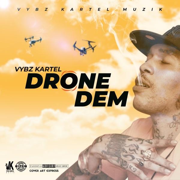 Vybz Kartel - Drone Dem (2019) Single