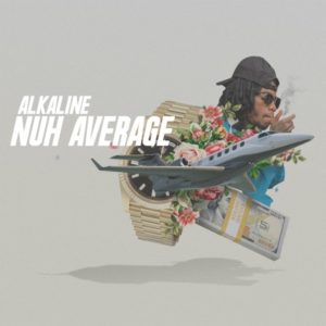 Alkaline - Nuh Average (2019) Single