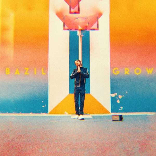 Bazil - Grow (2019) Album