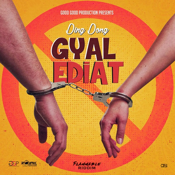 Ding Dong - Gyal Ediat (2019) Single