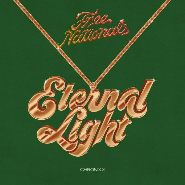 Chronixx & Free Nationals - Eternal Light (2019) Single
