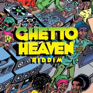 Ghetto Heaven Riddim [Maximum Sound] (2019)