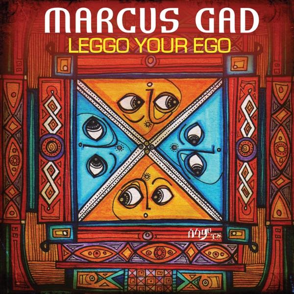 Marcus Gad - Leggo Your Ego (2019) Single